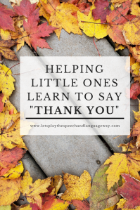teach toddlers to say thank you