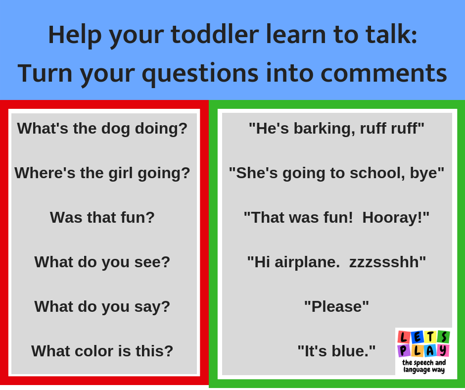 Reduce questions to help your toddler learn to talk