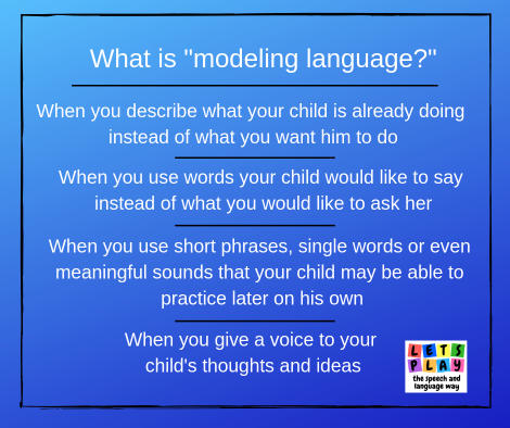 Model language to help toddlers learn to talk by giving a voice to THEIR ideas