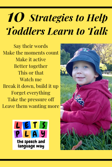 strategies to help toddlers learn to talk